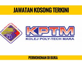 Jawatan Kosong Kolej Poly-Tech Mara (KPTM)