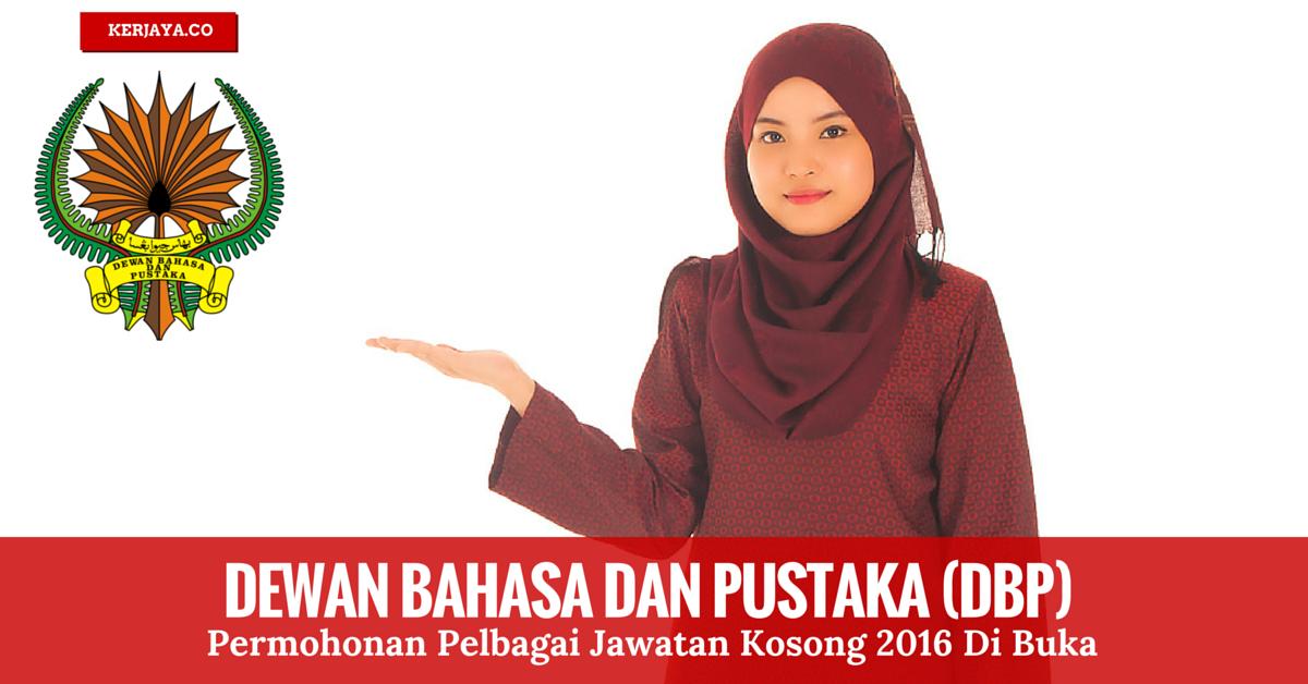 Permohonan Kerja di Dewan Bahasa dan Pustaka (DBP)