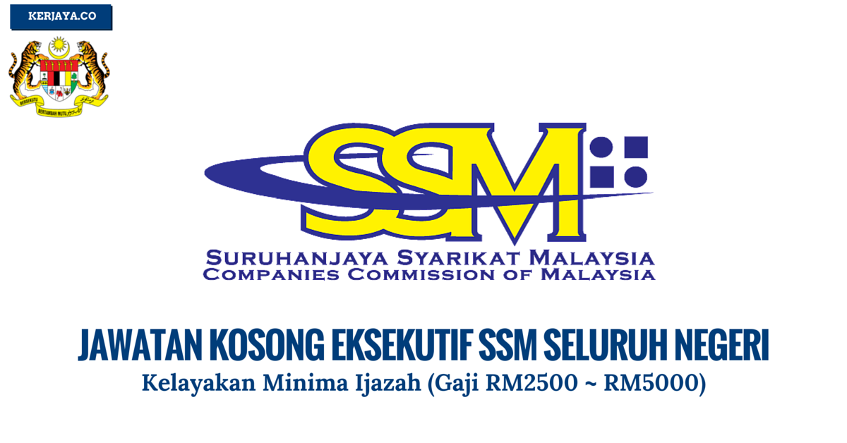 Mohon Kerja Suruhanjaya Syarikat Malaysia (SSM)