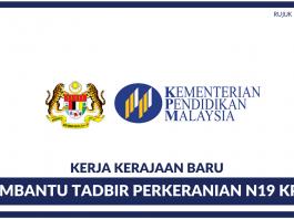 Pembantu Tadbir Perkeranian Operasi N19 (KPM)
