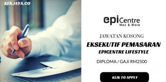Eksekutif Pemasaran Epicentre Lifestyle