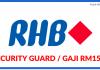 Security Guard di RHB Bank Berhad (1)
