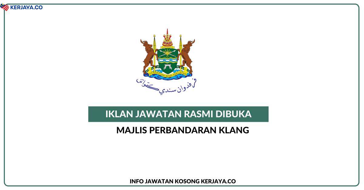 Jawatan Kosong Terkini Majlis Perbandaran Klang • Kerja ...