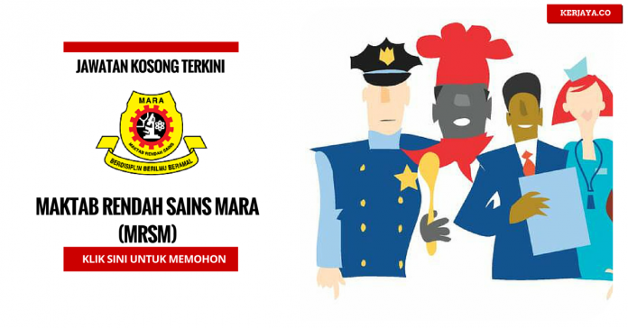 Jawatan Kosong Maktab Rendah Sains Mara (MRSM) (1)