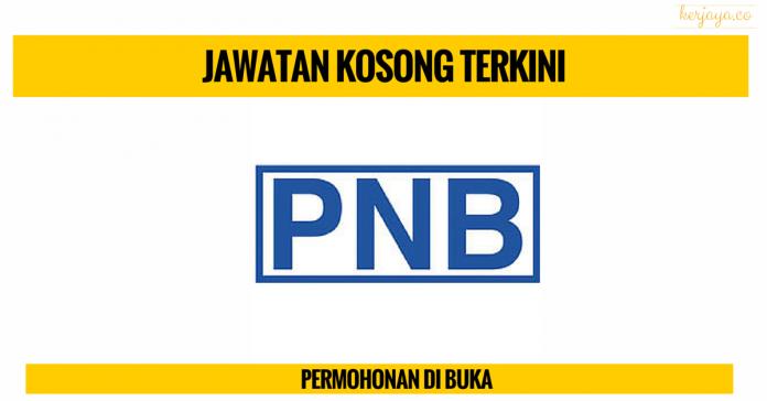 Jawatan Kosong Permodalan Nasional Berhad (PNB)