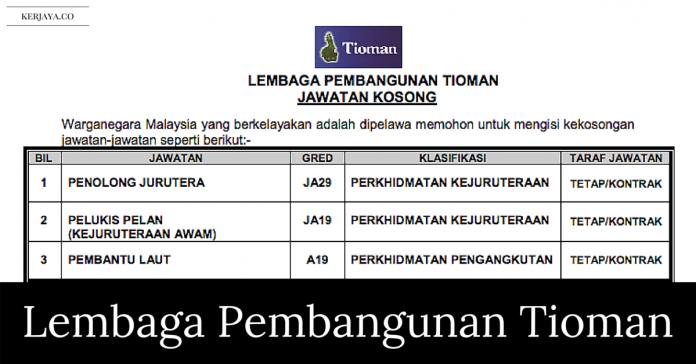 Jawatan Kosong Terkini Lembaga Pembangunan Tioman