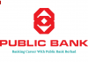 Banking Career With Public Bank Berhad