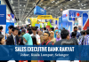 SALES EXECUTIVE BANK RAKYAT