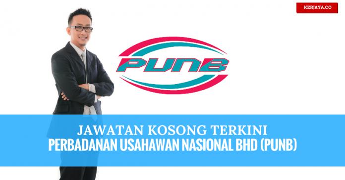 Jawatan Kosong Perbadanan Usahawan Nasional Bhd (PUNB) (1)