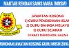 Jawatan Kosong Guru MAKTAB RENDAH SAINS MARA (MRSM) (1)