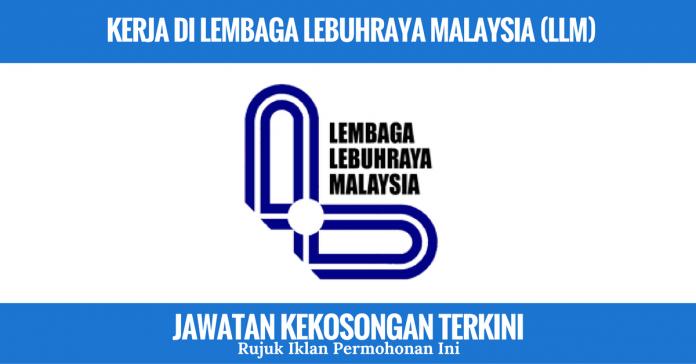 Jawatan Kosong Lembaga Lebuhraya Malaysia (LLM) (1)