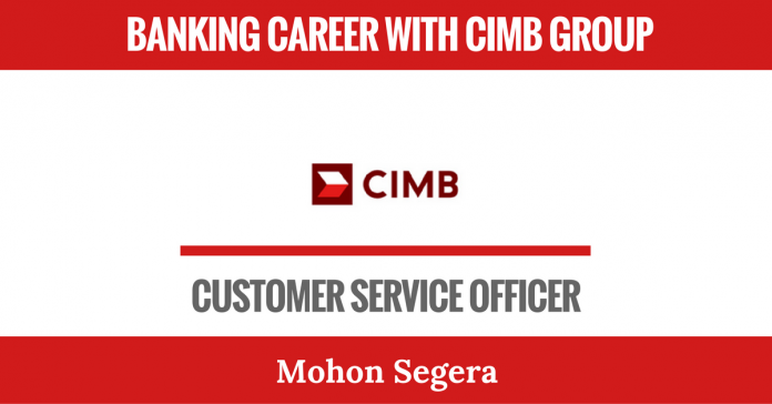 BANKING CAREER WITH CIMB GROUP