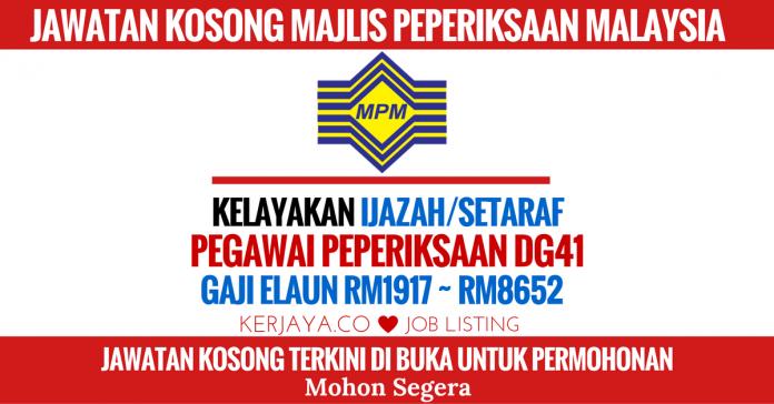 JAWATAN KOSONG MAJLIS PEPERIKSAAN MALAYSIA