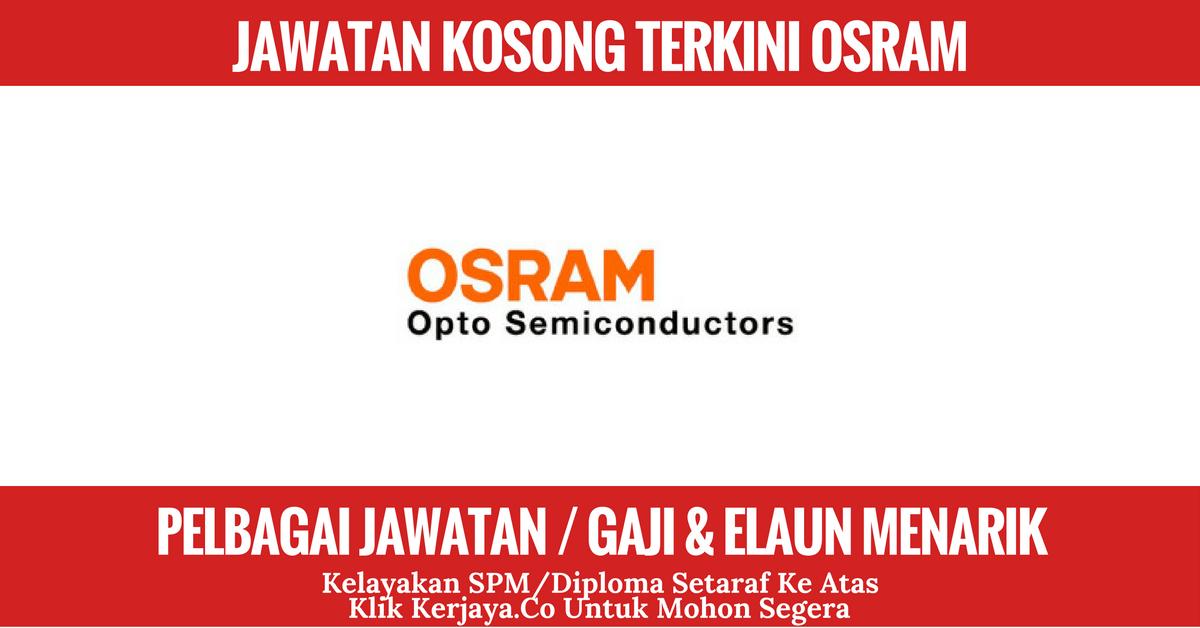 Jawatan Kosong Terkini Osram Opto Semiconductors Malaysia Sdn Bhd Kerja Kosong Kerajaan Swasta