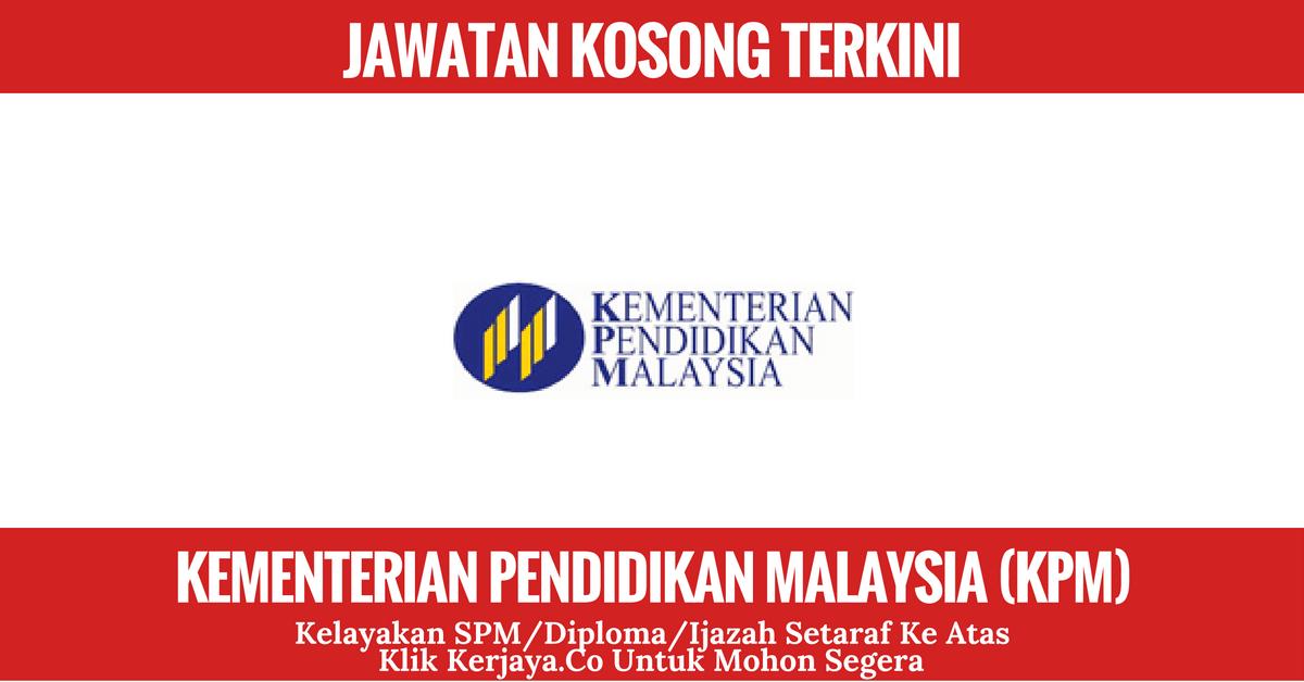 Jawatan Kosong Terkini Kementerian Pendidikan Malaysia Moe Kerja Kosong Kerajaan Swasta