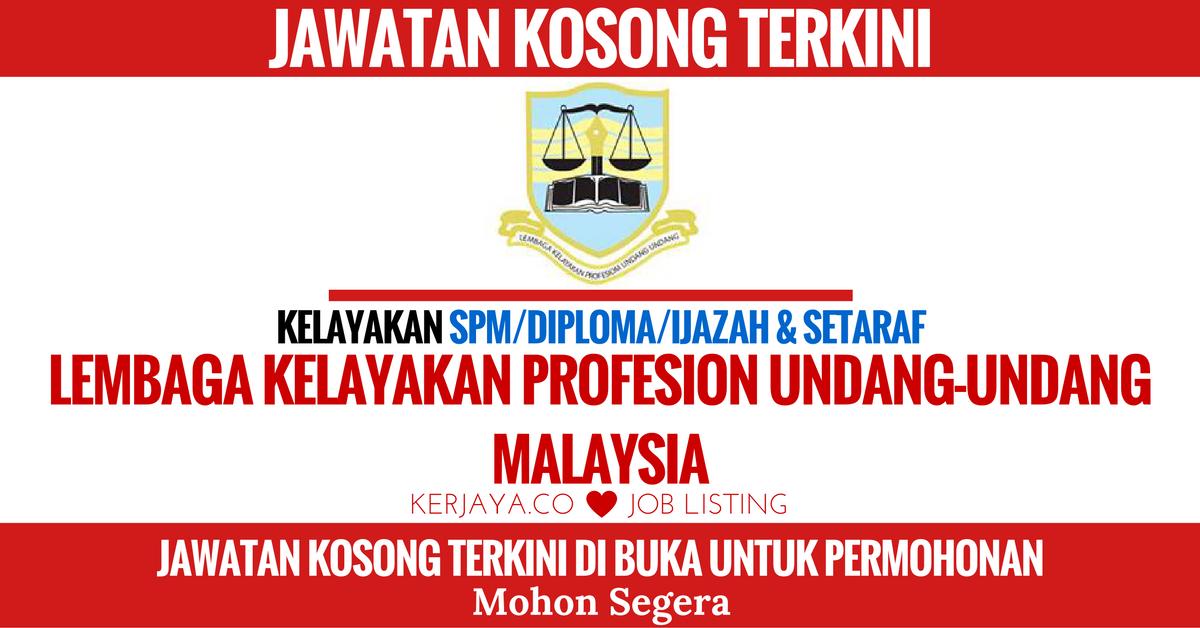 Lembaga Kelayakan Profesion Undang Undang Malaysia Kerja Kosong Kerajaan