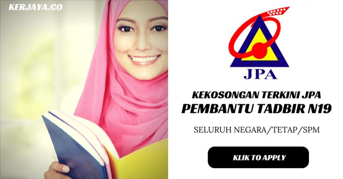 Pembantu Tadbir N19 Jabatan Perkhidmatan Awam Malaysia (JPA)