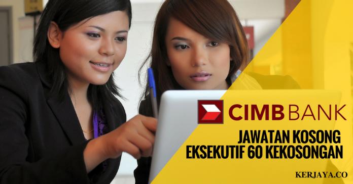 Eksekutif CIMB Berhad ~ 60 Kekosongan