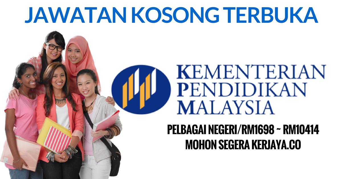 Jawatan Terbuka Kementerian Pendidikan Malaysia Kpm 2016 Kerja Kosong Kerajaan