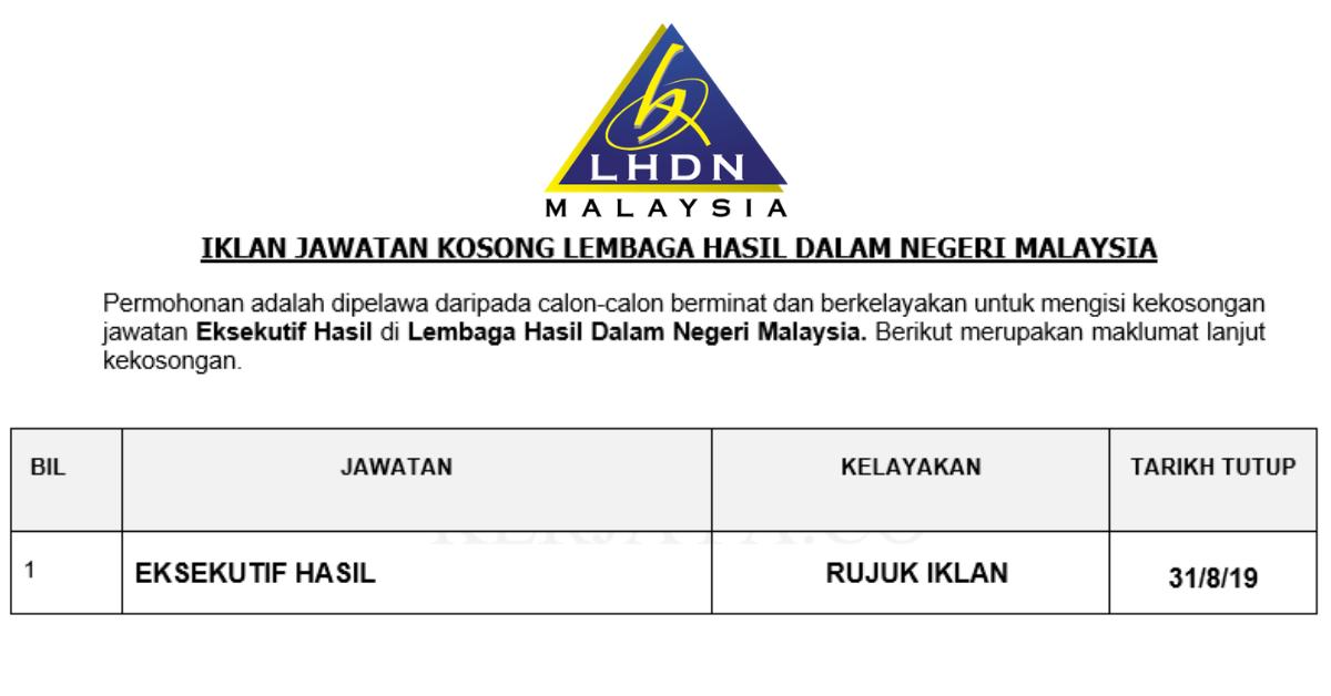 Jawatan Kosong Terkini Lembaga Hasil Dalam Negeri Malaysia Lhdnm Kerja Kosong Kerajaan Swasta