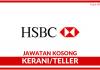 Kerani & Teller HSBC Bank ~ Kekosongan Pelbagai Negeri