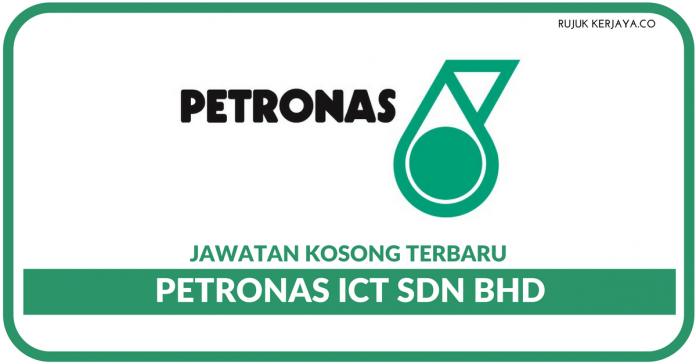 Jawatan Kosong Terkini PETRONAS ICT Sdn Bhd