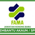 FAMA ~ Kekosongan Terkini Minima SPM / Pembantu Akaun