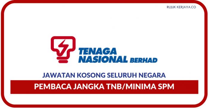 Pembaca Jangka TNB Seluruh Negara ~ Minima SPM/Gaji RM1050