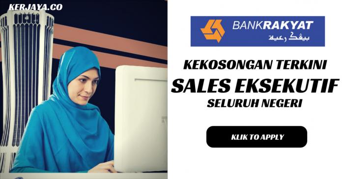 Bank Rakyat ~ Sales Eksekutif Seluruh Negeri