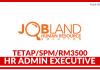 HR Admin Executive di Jobland Human Resource Solution