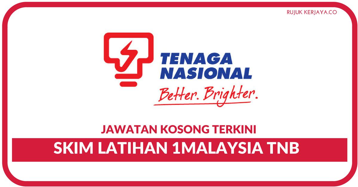 Permohonan Skim Latihan 1malaysia Tnb Di Buka Seluruh Negara Elaun Rm2000 Dengan Latihan Softskills