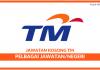 Telekom Malaysia (TM) 2017 ~ Pelbagai Kekosongan/Negeri