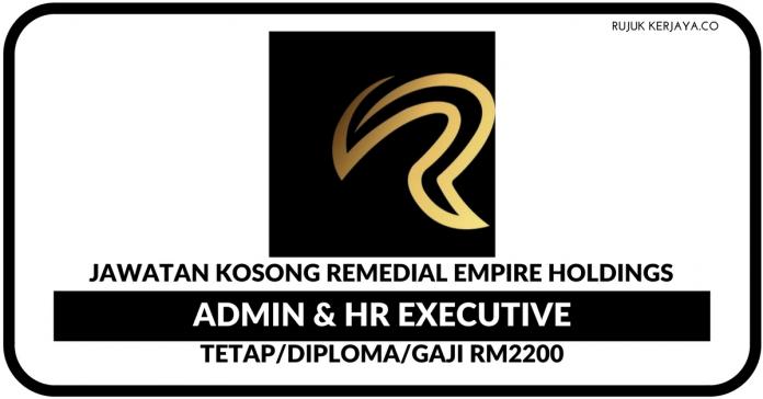 Admin & HR Executive di Remedial Empire Holdings