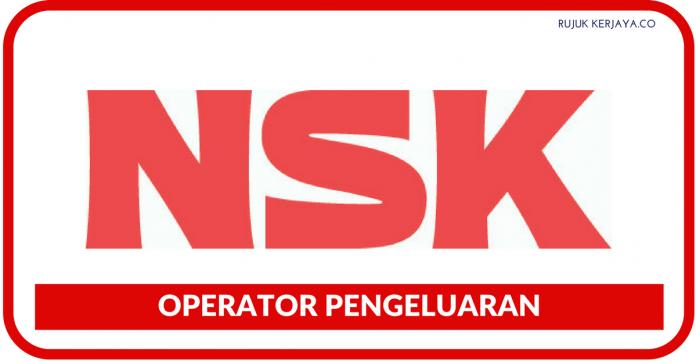 OPERATOR PENGELUARAN NSK Micro Precision