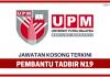 Pembantu Tadbir P/O N19 di Universiti Putra Malaysia (UPM)
