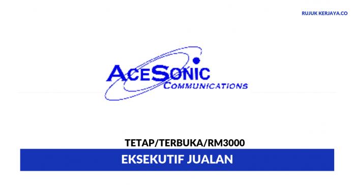 Ace Sonic Communications ~ Eksekutif Jualan