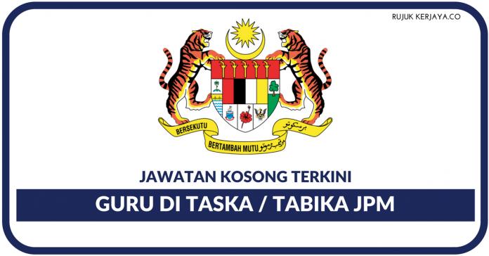 Jawatan Kosong Terkini Guru Di Taska   Tabika JPM • Kerja Kosong ... b986082ec5