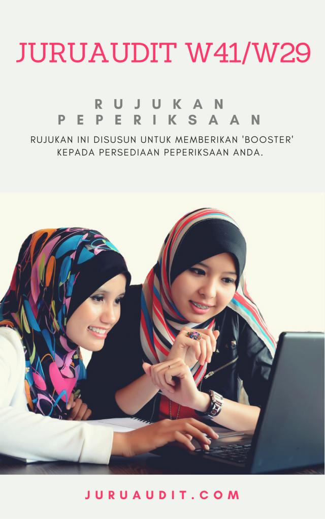 Contoh Soalan Juruaudit W41 & Penolong Juruaudit W29 ~ Jabatan Audit Negara Malaysia