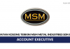 Permohonan Jawatan Kosong Terkini MSM Metal Industries Sdn Bhd