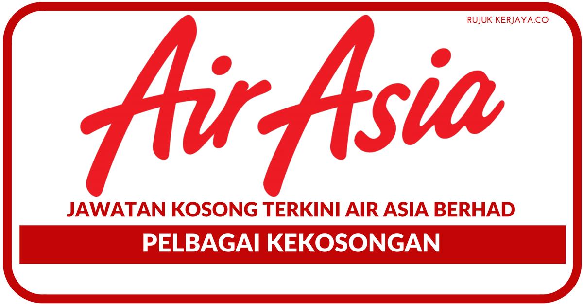 Jawatan Kosong Terkini Air Asia Berhad Pelbagai