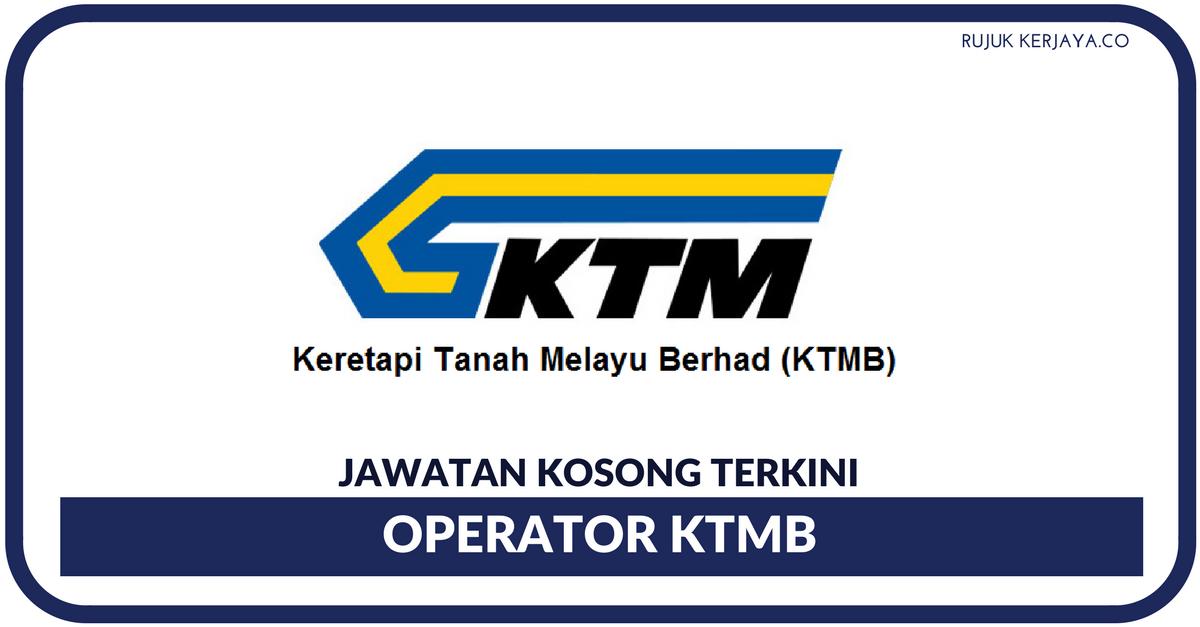 Jawatan Kosong Terkini Keretapi Tanah Melayu Berhad Ktmb Operator Ktmb Kerja Kosong Kerajaan Swasta