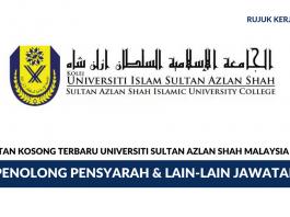 Universiti Sultan Azlan Shah ~ Pelbagai Kekosongan Jawatan
