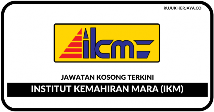 Institut Kemahiran MARA (IKM)