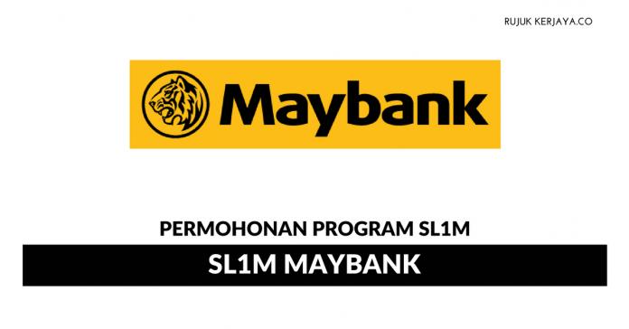 Skim Latihan 1Malaysia (SL1M) Maybank ~ Ambilan Baru 2018