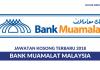 Bank Muamalat ~ Pelbagai Kekosongan Jawatan