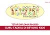 Guru Tadika Di Beyond Kids