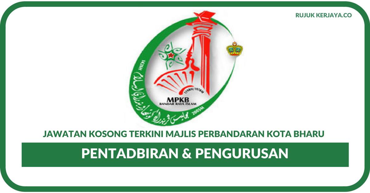 Jawatan Kosong Terkini Majlis Perbandaran Kota Bharu Bandar Raya Islam Mpkb Kerja Kosong Kerajaan Swasta