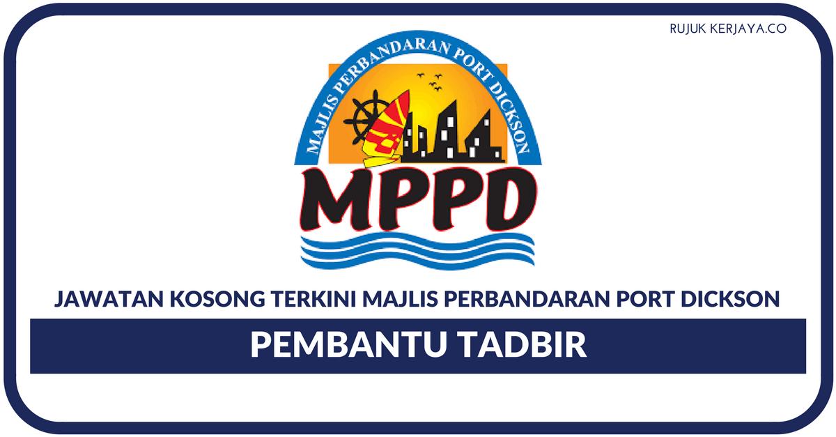 Jawatan Kosong Terkini Majlis Perbandaran Port Dickson Pembantu Tadbir Kerja Kosong Kerajaan Swasta