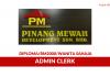 Pinang Mewah ~ Admin Clerk