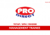 Pro Direct ~ Management Trainee